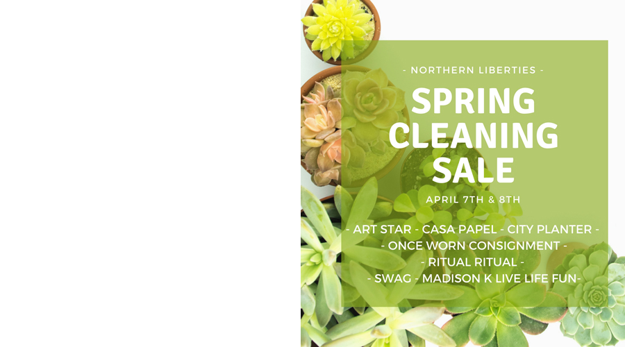 Northern Liberties Spring Cleaning Sale